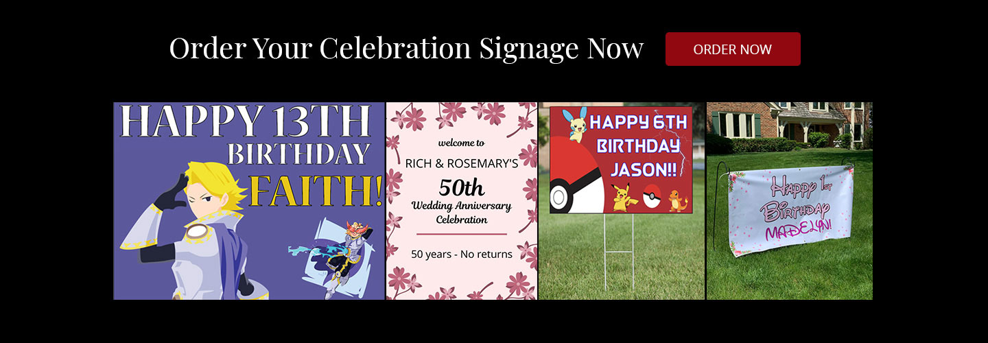 Celebration Signage by Surely Signs